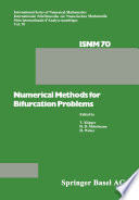 Numerical Methods for Bifurcation Problems