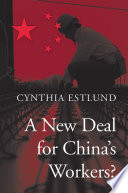 A New Deal for China   s Workers