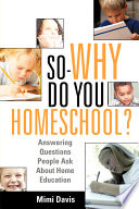 So Why Do You Homeschool