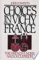 Choices in Vichy France