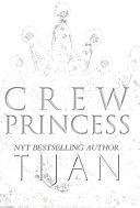 Crew Princess  Hardcover  Book PDF