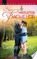 Her Mistletoe Bachelor