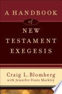A Handbook of New Testament Exegesis
