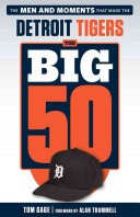 The Big 50  Detroit Tigers