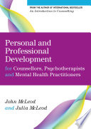 Personal And Professional Development For Counsellors Psychotherapists And Mental Health Practitioners