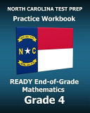 North Carolina Test Prep Practice Workbook Ready End of grade Mathematics Grade 4
