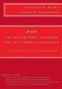 PHP and Algorithmic Thinking for the Complete Beginner