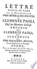 Lettre écrite de Rome ... à Clemente Paoli ... Réponse de Clemente Paoli, et Apothéose du Pere Malagrida Jésuite, un des conspirateurs de Portugal