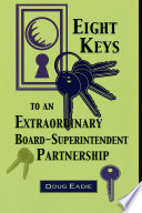 Eight Keys to an Extraordinary Board Superintendent Partnership