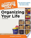 The Complete Idiot s Guide to Organizing Your Life  5th Edition