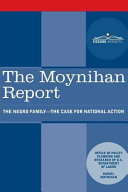 The Moynihan Report  The Negro Family   The Case for National Action
