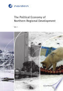 The Political Economy of Northern Regional Development