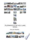 Ebook Pilgrimage in the Holy Land Epub Paul John Wigowsky Apps Read Mobile