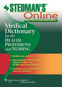 Stedman s Medical Dictionary for the Health Professions and Nursing Online