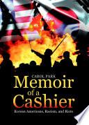 Memoir of a Cashier  Korean Americans  Racism  and Riots