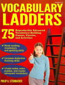 Vocabulary Ladders  Grades 5 8  Climbing Toward Better Language Skills Success