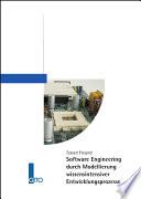 Software Engineering durch Modellierung wissensintensiver Entwicklungsprozesse