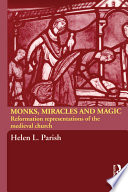 Monks, Miracles and Magic