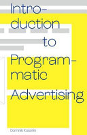 Introduction to Programmatic Advertising