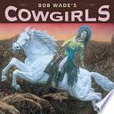 Bob Wade S Cowgirls