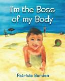 I m the Boss of My Body