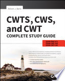CWTS  CWS  and CWT Complete Study Guide