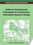 Software Development Techniques for Constructive Information Systems Design