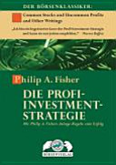 Die Profi Investment Strategie