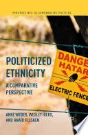 Politicized Ethnicity