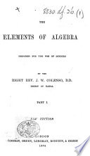 The Elements of Algebra ... Part I. Fifteenth edition