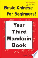 Basic Chinese For Beginners  Your Third Mandarin Book