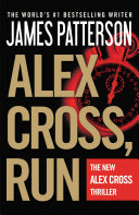 Alex Cross  Run    Free Preview    The First 19 Chapters
