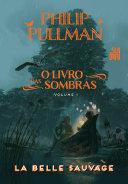 O Livro das Sombras: La Belle Sauvage Pdf/ePub eBook