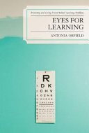 Eyes for Learning