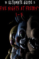 Five Nights at Freddy s  The Ultimate Guide 1 5