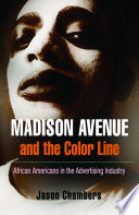 Madison Avenue and the Color Line