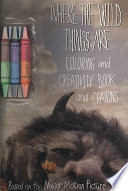 Where The Wild Things Are Coloring And Creativity Book And Crayons