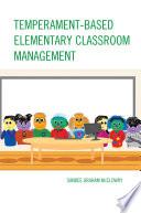 Temperament Based Elementary Classroom Management