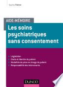 Aide M Moire Les Soins Psychiatriques Sans Consentement