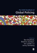 The SAGE Handbook of Global Policing Book