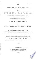 The Dissector s Guide  Or  Student s Companion
