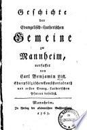 Geschichte der evang.-lutherischen Gemeine zu Mannheim