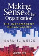 Making Sense of the Organization  Volume 2