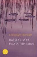 Das Buch vom meditativen Leben