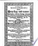 Threni Magdaeburgici  Sindt  Drey Klag  und Trawer Predigten uber die blutige     Er  berung unnd Ein  scherung der     See  und Handel Stadt Magdeburg  so den 10  Maij  A  C  1631 ergangen