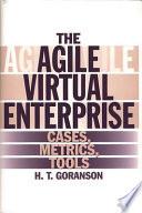 The Agile Virtual Enterprise