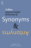 Collins Internet linked Dictionary of Synonyms   Antonyms