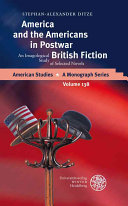 America and the Americans in Postwar British Fiction