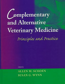 Complementary and Alternative Veterinary Medicine
