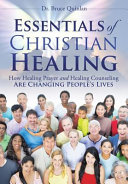 Essentials Of Christian Healing